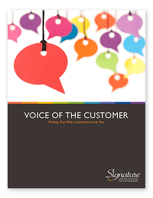 Voice of the Customer: Finding Out Why Customers Love You